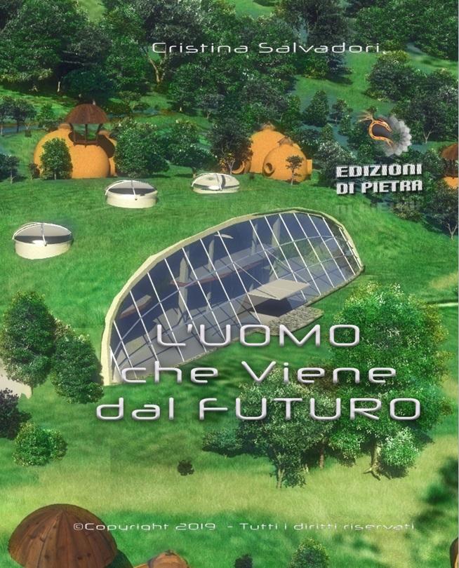 L'uomo che viene dal Futuro | Cristina Salvadori